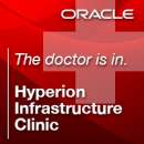 Oracle Hyperion Infrastructure Clinic