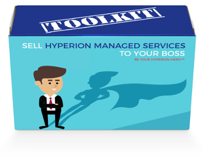 Sell-Hyperion-Managed-Services-to-Your-Boss-Toolkit